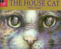 The House Cat by Helen Cooper