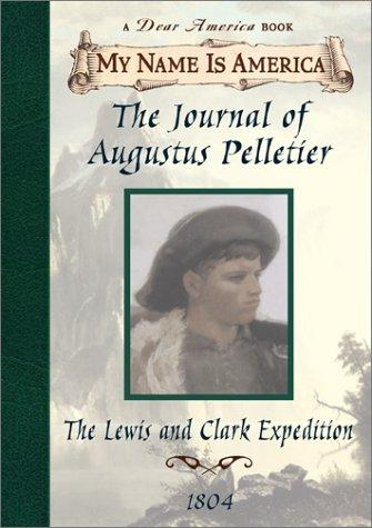 The journal of Augustus Pelletier by Kathryn Lasky