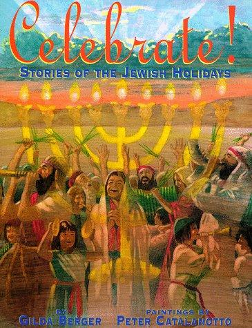 Celebrate! by Gilda Berger