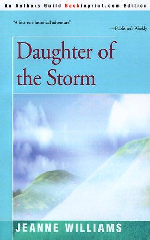 Daughter of the storm by Jeanne Williams