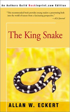 King Snake by Allan W. Eckert