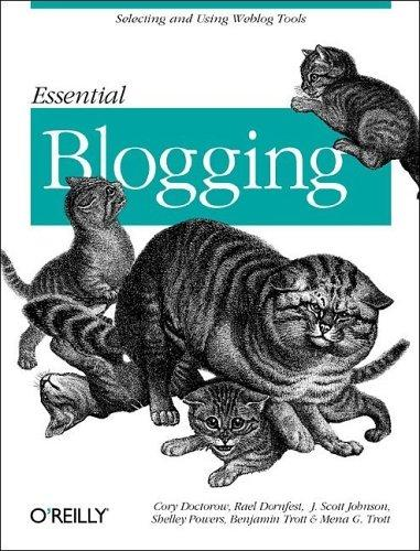 Essential blogging by Cory Doctorow ... [et al.].