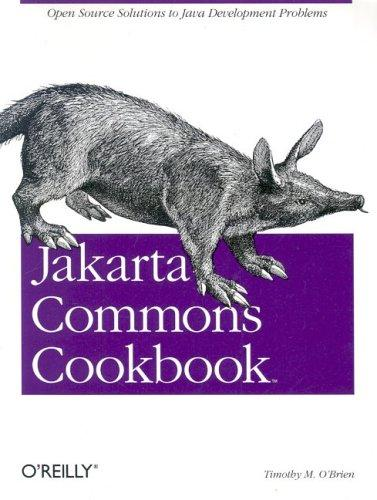 Jakarta commons cookbook by Timothy M. O'Brien