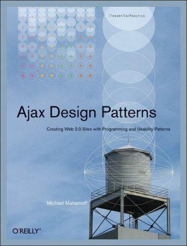 Ajax Design Patterns by Michael Mahemoff